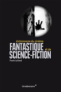 Livre : Dictionnaire du cinéma fantastique et de science-fiction