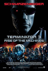 Terminator 3 : the rise of the machines