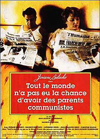 Tout le monde n'a pas eu la chance d'avoir des parents communistes