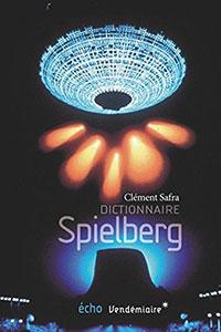 Livre : Dictionnaire Spielberg