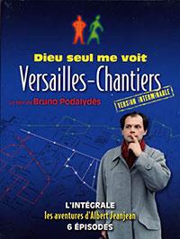 Dieu seul me voit - Versailles-Chantiers - Version interminable