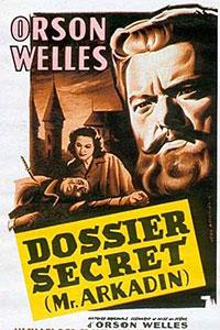 Monsieur Arkadin Dossier Secret