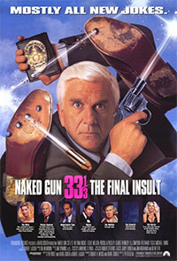 Y a-t-il un flic pour sauver Hollywood? (Naked Gun 33 1/3: The Final Insult)