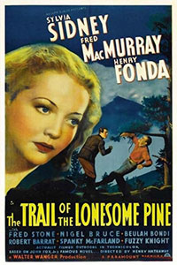 La Fille du bois maudit (The Trail of the Lonesome Pine)