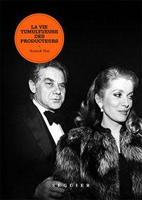 Livre : La Vie tumultueuse des producteurs